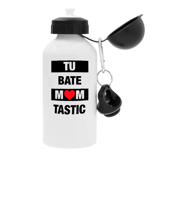 Tu bate mom tastic - Waterfles