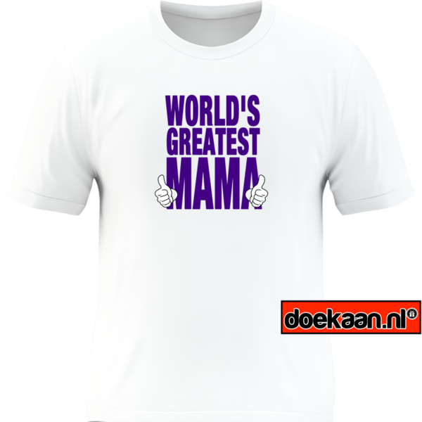 Worlds greatest mama shirt